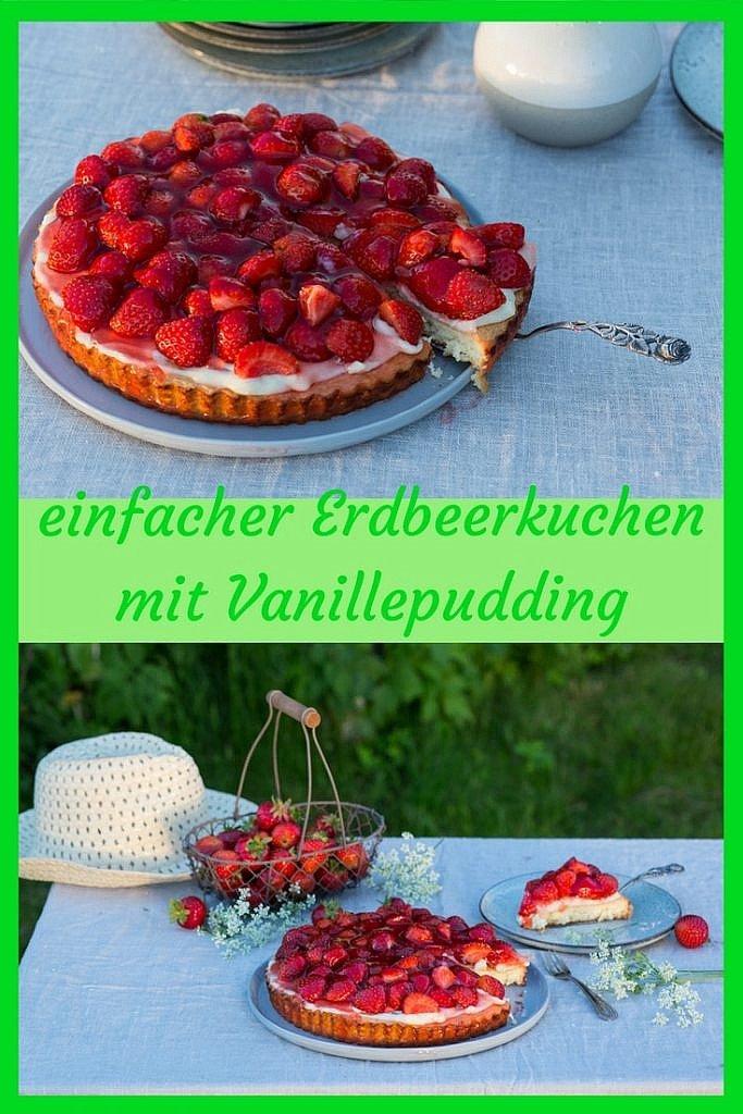 Rezept einfacher Erdbeerkuchen mit Vanillepudding und Biskuitboden