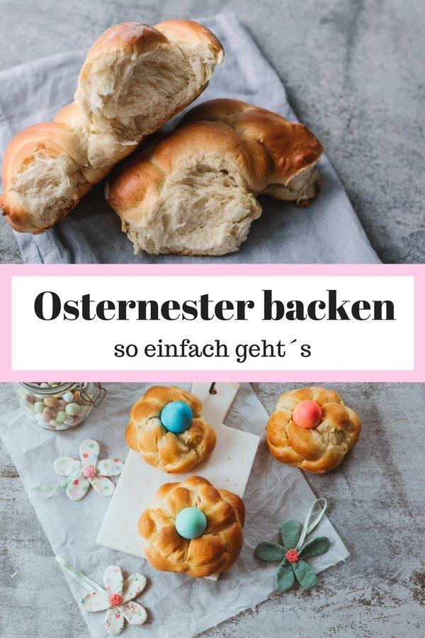 Fluffige Osternester backen aus Hefeteig mit einfacher Anleitung.