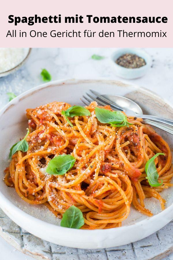 Rezept für spaghetti mit tomatensauce aus dem Thermomix. Schnelles und einfaches All in One Gericht