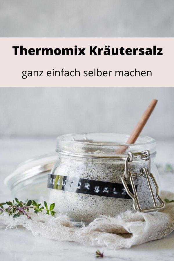Thermomix Kräutersalz ganz einfach aus frischen Kräutern selber machen. Für die eigene Küche oder als Geschenk